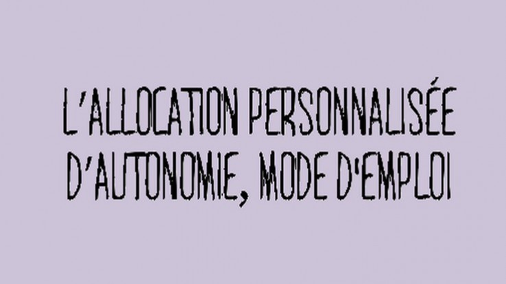 Faire Une Demande D Allocation Personnalisee D Autonomie Apa A