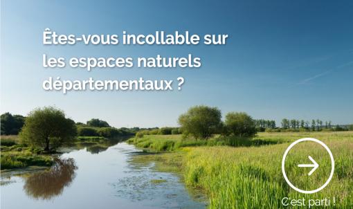 Incollable sur les espaces naturels départementaux ? Faites le quizz !